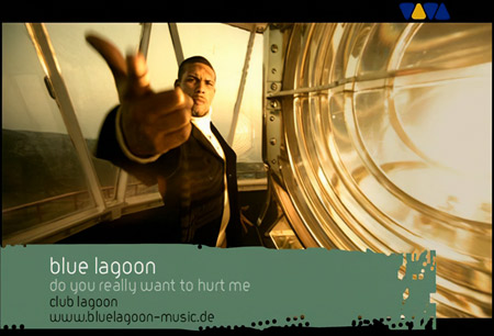 BLUE_LAGOON-Do_You_Really_Want_To_Hurt_M